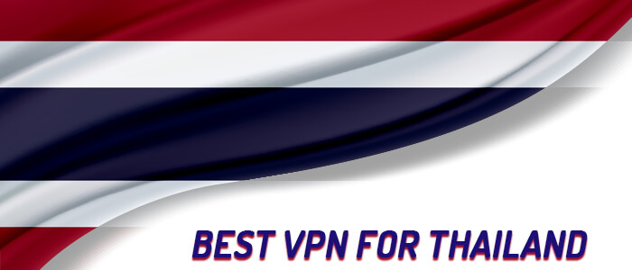 best-vpn-for-thailand-2020